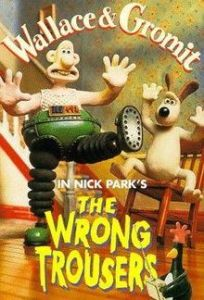 Watching the kids with the army pants reminded me of Wallace & Gromit in the Wrong Trousers.