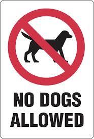 "Should read: ""No Humans"" and definitely ""No Cats""!!"