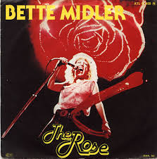 Unforgettable: Bette Midler: The Rose.