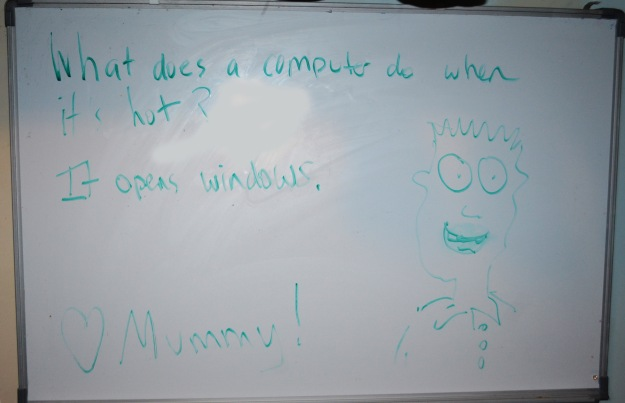The finished Whiteboard: a joke, a drawing and love from Mummy!